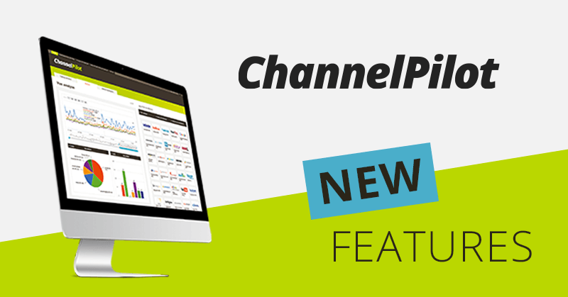 Neue Features in ChannelPilot